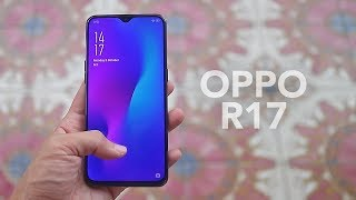 OPPO R17 Unboxing, Reviews, Specs, Price, Comparison