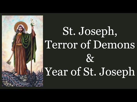 Terror of Demons, Year of St. Joseph & More - Consecration to St. Joseph with Fr. Calloway (Part 2)