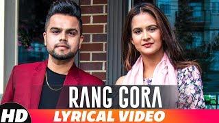Rang Gora | Lyrical Video | AKHIL | BOB | Latest Punjabi Song 2018 | Speed Records