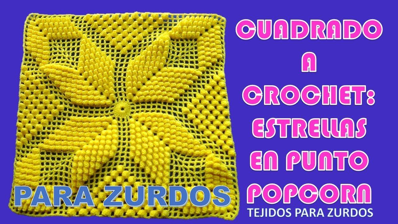 Para zurdos cuadrado o muestra estrella popcorn a crochet - Cuadraditos de crochet ...