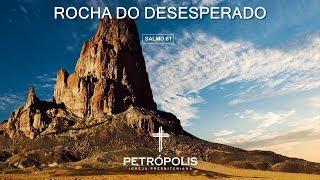 Culto 24.09.2020 - Salmo 61 - Rocha do desesperado