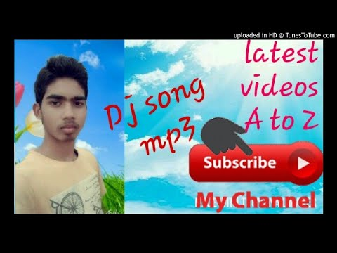 bhojpuri Dj song mp3    latest  s  A to Z