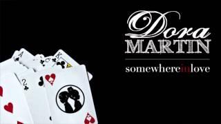 Dora Martin - Somewhere In Love (Jay Z Refix) | @weareDoraMartin