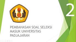 Pembahasan Soal Seleksi Masuk Universitas Padjajaran Smup Unpad Part 2 Youtube