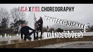 [LISA X KIEL TUTIN CHOREOGRAPHY] Taki Taki - DJ Snake || Dance Cover