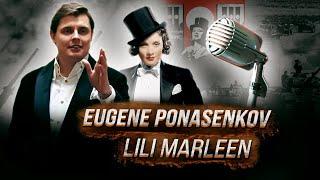 Eugene Ponasenkov - Lili Marleen
