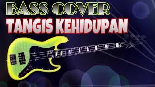 tangis kehidupan yunita ababil bass cover