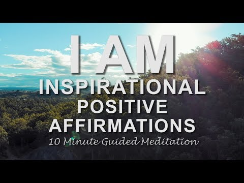 Inspirational Affirmations I Am Positive Affirmations Guided Meditation Health Happiness Abundance