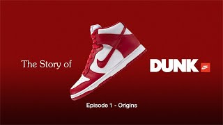 ORIGINS (E1) | SNKRS: The Story of Dunk | Nike