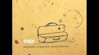 Pequeña Orquesta Reincidentes - Mudanza