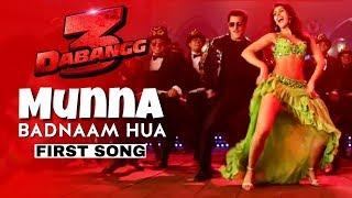Dabangg 3 First Song Munna Badnaam Hua Salman Khan Warina Hussain