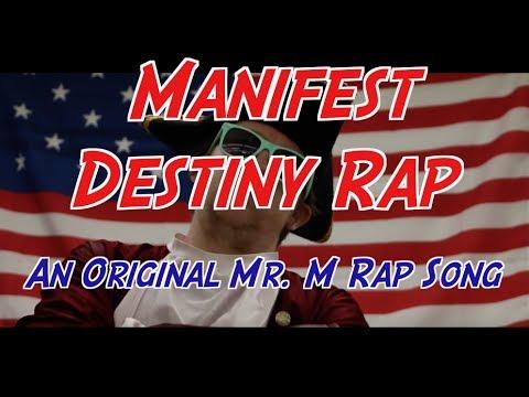 Manifest Destiny Rap