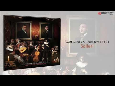 Youtube: Swift Guad x Al'Tarba  feat INCH – Salieri