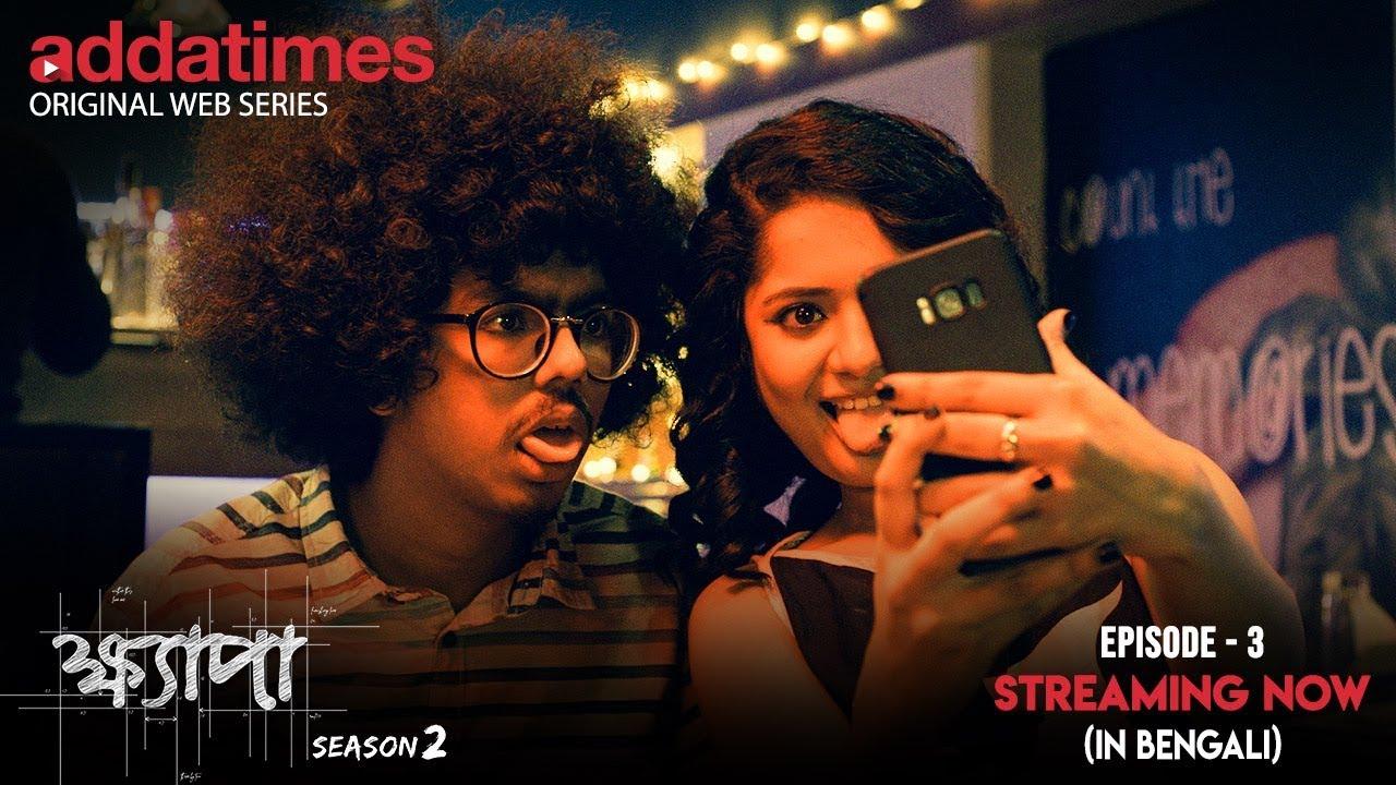 Khyapa Season 2 | Episode-3 | Streaming Now | Arya | Pushan | Korok |  Riddhi Barua | Addatimes