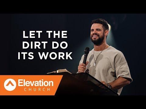 Let The Dirt Do Its Work  Savage Jesus  Pastor Steven Furtick