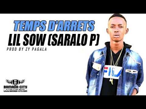 LIL SOW SARALO P - TEMPS D'ARRETS