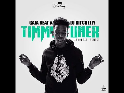 Tiimmy Turner [Afro Beat] (Remix) - Gaia Beat & Dj Ritchelly