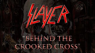 Slayer - Behind The Crooked Cross (Lyrics) Official Remaster