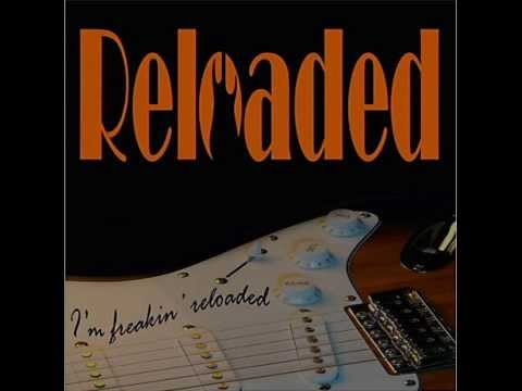 Reloaded - My Band Of Love