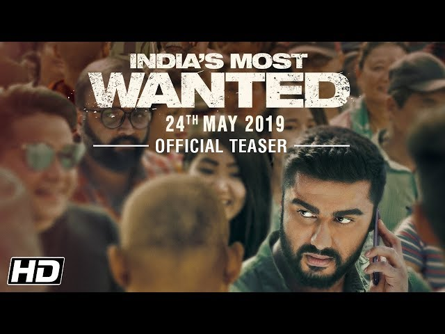 Indias Most Wanted | Official Teaser | Arjun Kapoor | Raj Kumar Gupta | 24th May 2019
