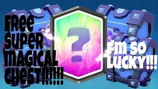 Clash royale free super magical chest opening! I am soo lucky! Let's see what is inside!!!