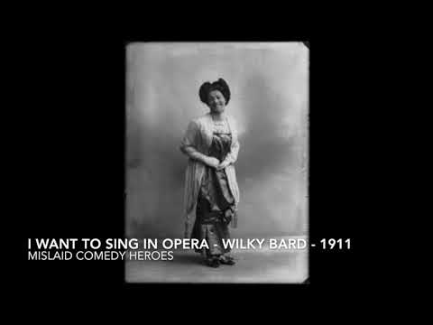 Wilkie Bard - I Want To Sing In Opera - 1991 - Jumbo Records No.563