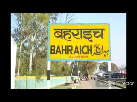 Bahraich the district which touch to Nepal