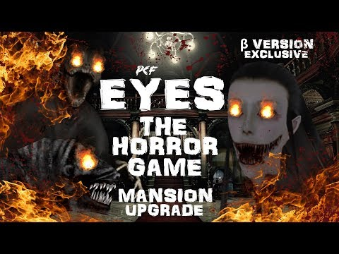 БЕТА-ВЕРСИЯ: ТОТАЛЬНЫЙ АПГРЕЙД ОСОБНЯКА + СЮЖЕТ  Eyes: The Horror Game  PixelCakesFan