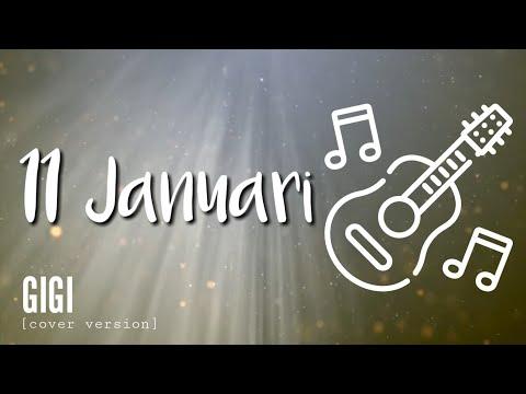 11JANUARI - GIGI (cover Version) - CHORD LIRIK LAGU