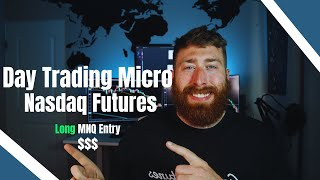 HOW TO DAY TRADE NASDAQ FUTURES   GOING LONG