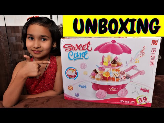 Ice Cream Candy Trolley Cart Pretend Play Set UNBOXING / #LearnWithPari #Aadyansh
