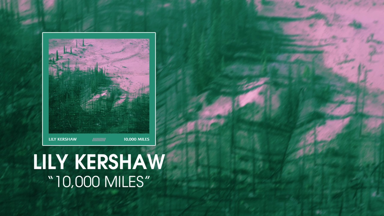 lily-kershaw-10-000-miles-audio-nettwerkmusic