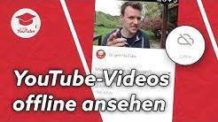 YouTube Videos auf dem Handy speichern & offline ansehen | QuickTipp