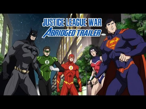 Justice League War Abridged Trailer (Year One of the DC Abridged Universe).