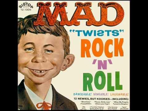 She Got A Nose Job - MAD Twists Rock N' Roll