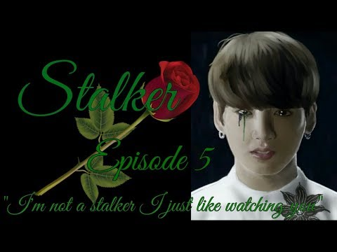 Stalker Jungkook FF 18+ Episode 5 (wear headphones)