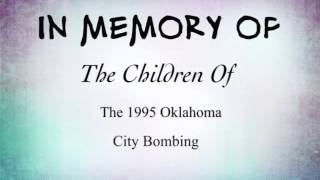Gone Too Soon {Oklahoma City Bombing}