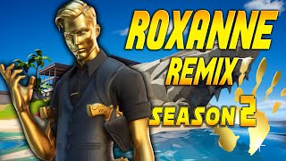 "Fortnite Montage - ""ROXANNE REMIX"" (Arizona Zervas & Swae Lee)"