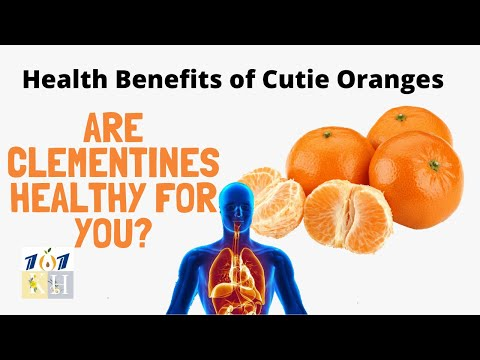 Cutie Oranges | Are Clementines Healthy For You?