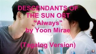 Always by Yoon Mirae Tagalog Version [Descendants of the Sun OST]