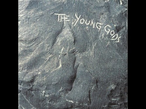The Young Gods | The Young Gods (Full Album) | 1987
