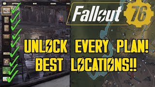 FALLOUT 76 - FASTEST WAY TO GET EVERY TYPE OF PLAN!! BEST LOCATIONS! (GUIDE BY LVL 400+)