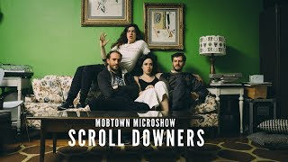 """Mobtown Microshow with The Scroll Downers - """"Pines Far Away"""" 03-08-2017"""