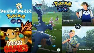 DRACO vs DAVIDPETIT! COMBATES ÉPICOS (PvP) en LIGA MASTER!! - Pokemon Go