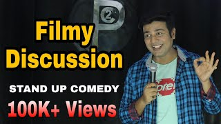 FILMY DISCUSSION | Stand Up Comedy By Priyesh Sinha