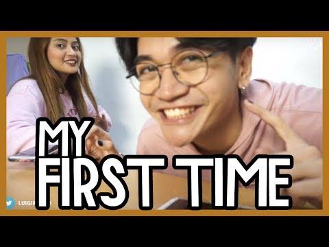 MY FIRST TIME (re-uploaded dahil nabura ko) // Luigi Pacheco