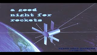 BARON TODD HABEGER Presents::a good night for rockets:::7:28:17::::