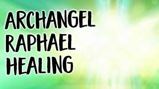 Archangel Raphael Healing Meditation