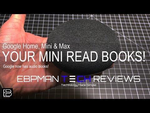 Google Home, Google Mini & Google Home Max Can Read Audio Books