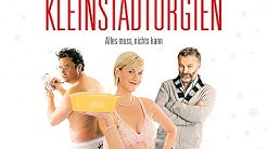 KLEINSTADTORGIEN - Alles muss, nichts kann l Trailer Deutsch HD